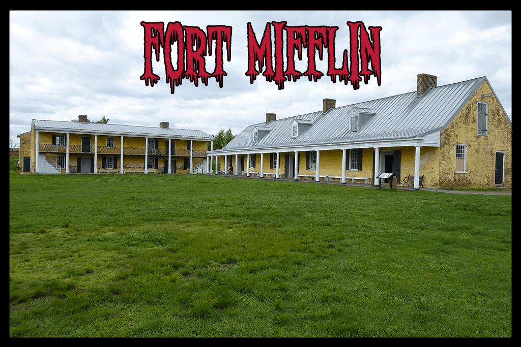 fort mifflin PA haunted