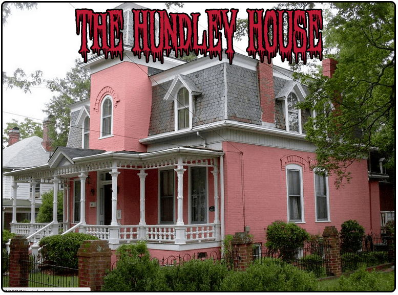 hundley house haunted