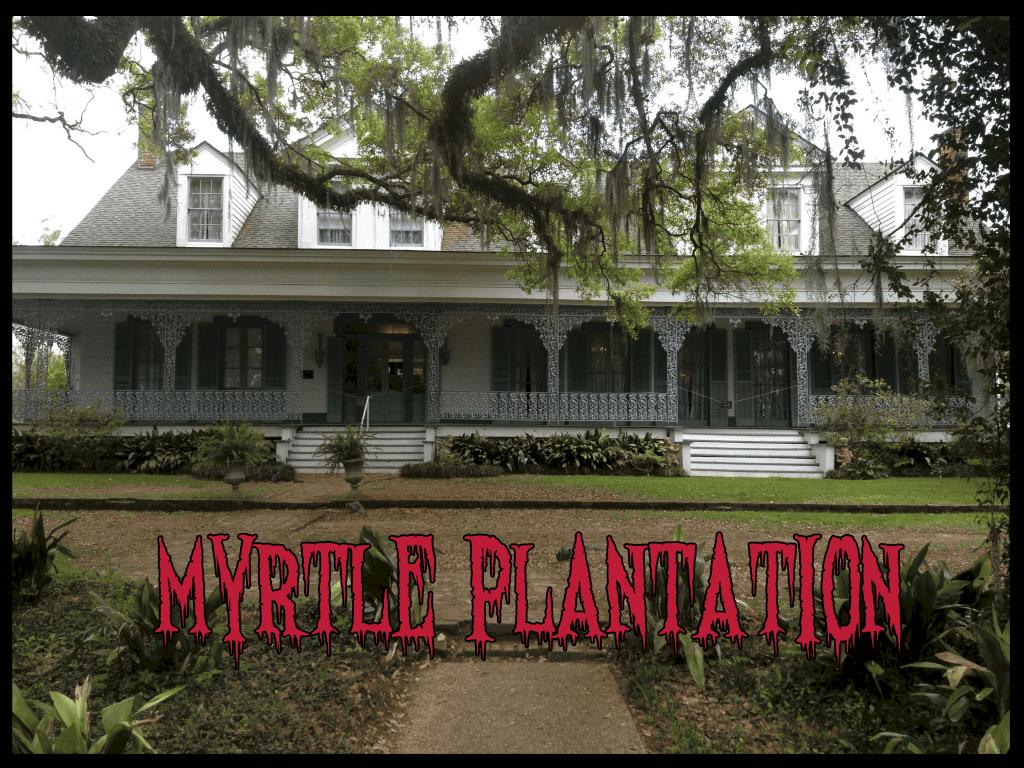 myrtle plantation haunted