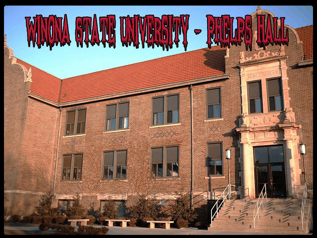 winona state university haunted phelps hall