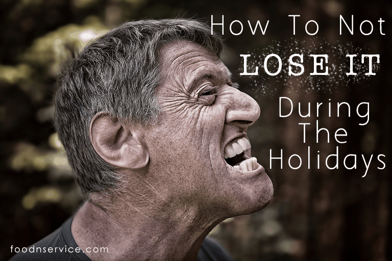 How To Not Lose It During The Holidays