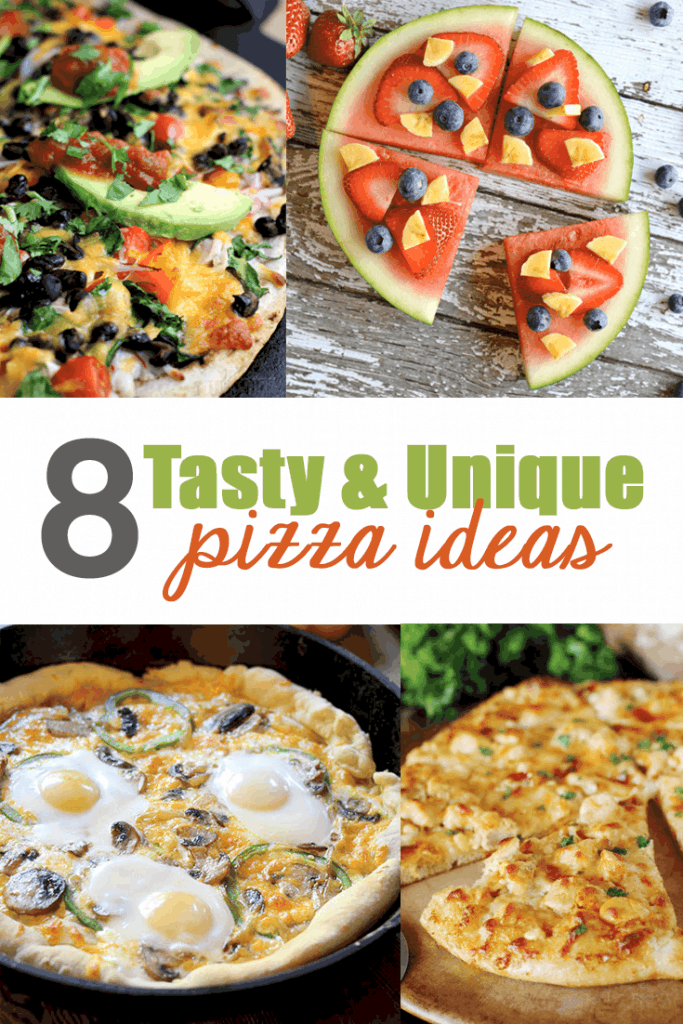 8 tasty and unique pizza ideas