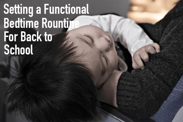 Setting A Functional Bedtime Routine For Back To School