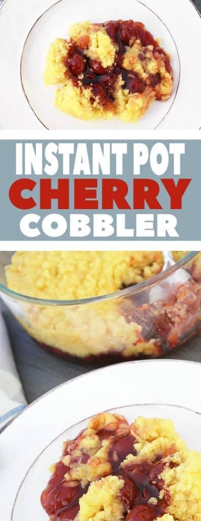 Instant Pot Cherry Cobbler image to save on Pinterest