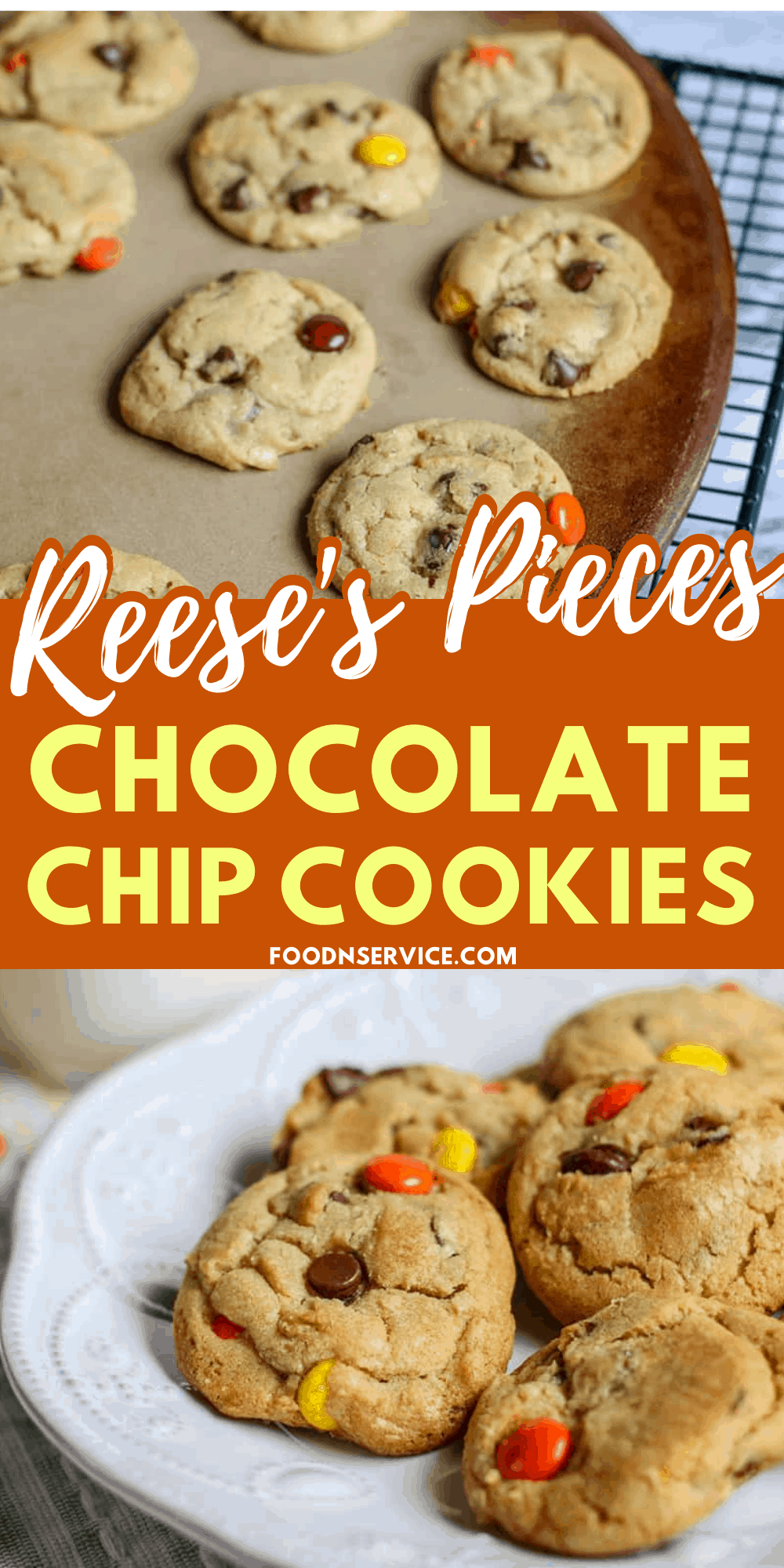 Reeses Pieces Chocolate Chip Cookies