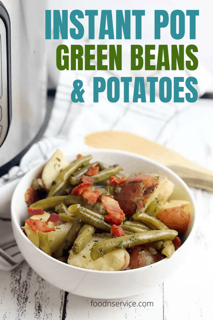 Pinterest image with text overlay for instant pot southern green beans and potatoes dish