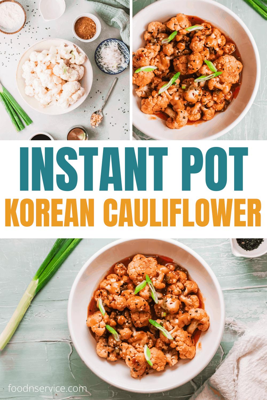 Instant Pot Korean Cauliflower