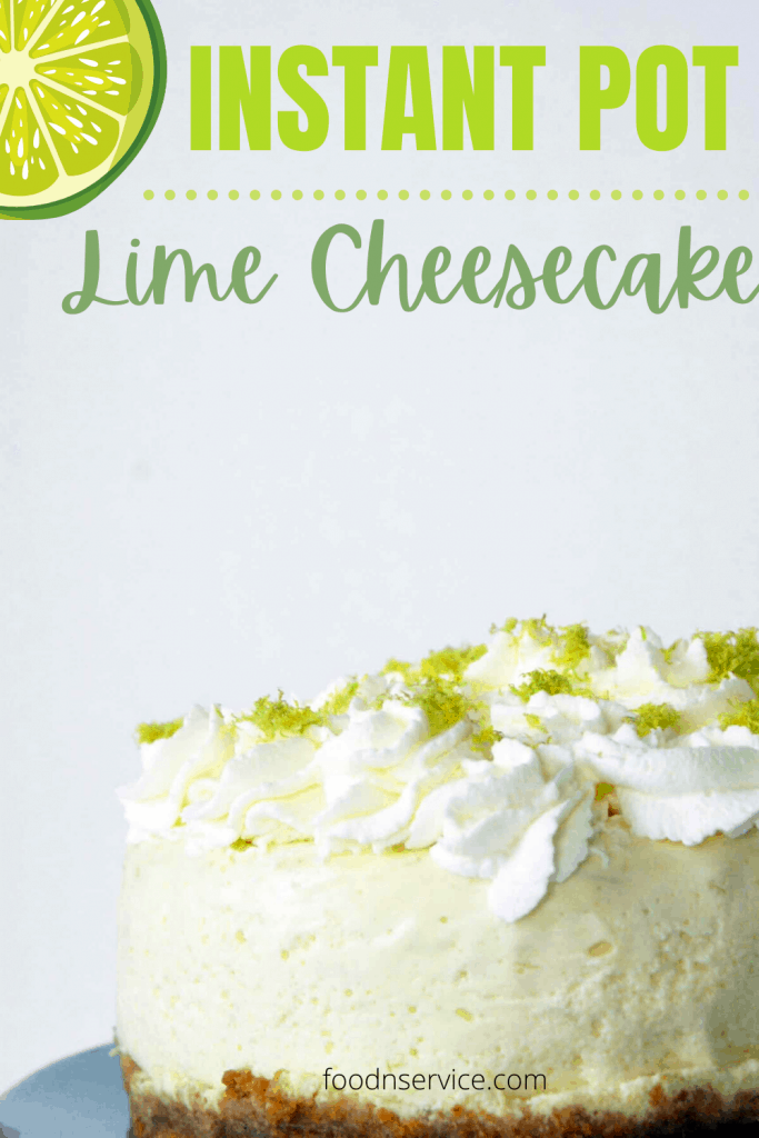Instant pot lime cheesecake on a blue plate with text on the image for pinterest