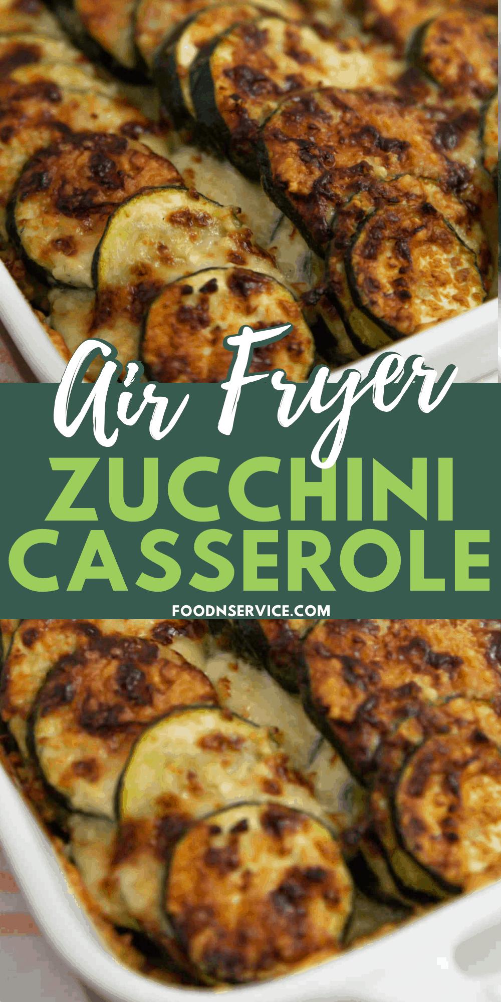 Air Fryer Zucchini Casserole